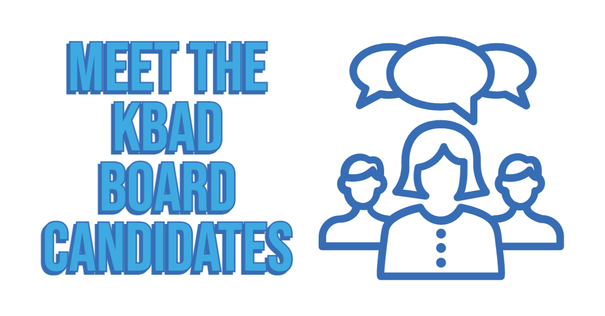Meet candidates for KBAD Board FB
